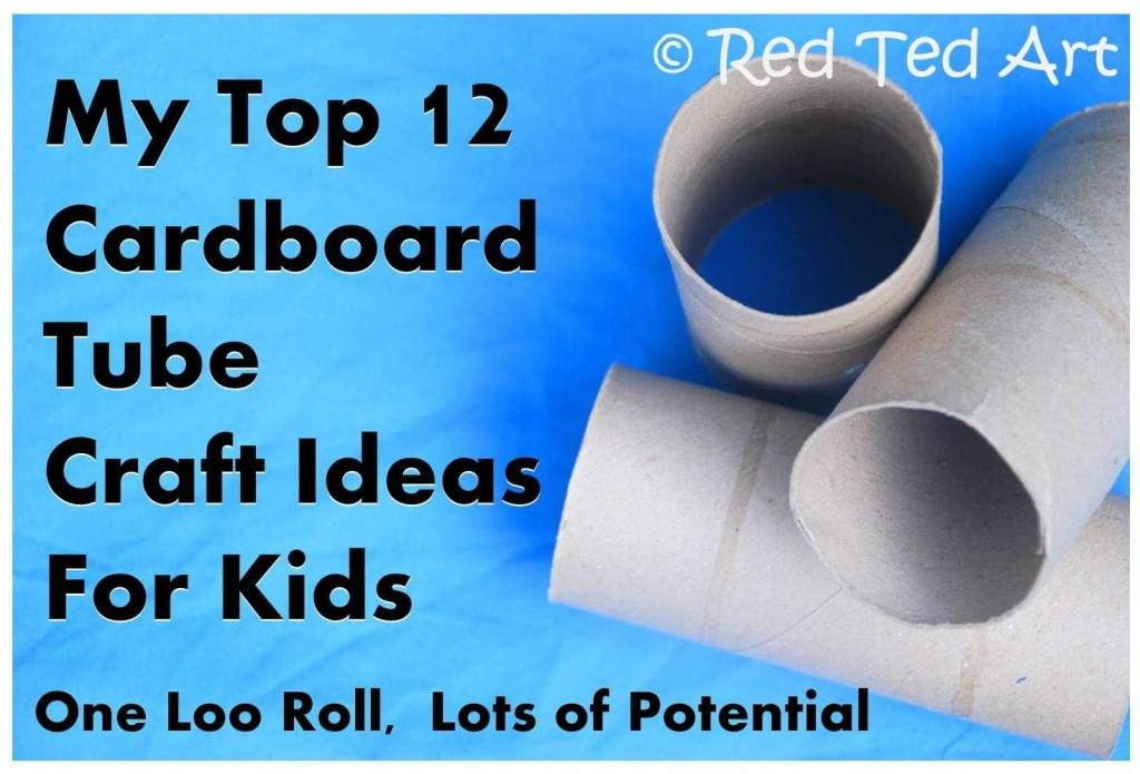 Cardboard Tube Crafts Easy Fun Cheap Perfect Red Ted Art