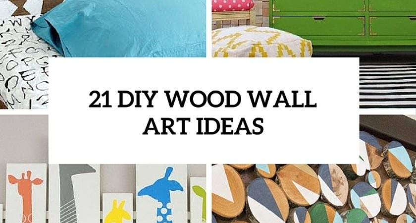 Diy Wood Wall Artwork Pieces Any Space Interior