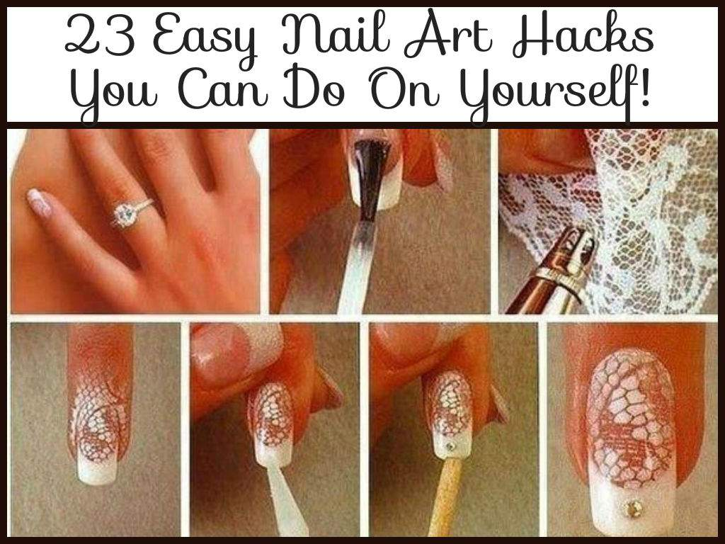 Easy Nail Art Hacks Can Yourself