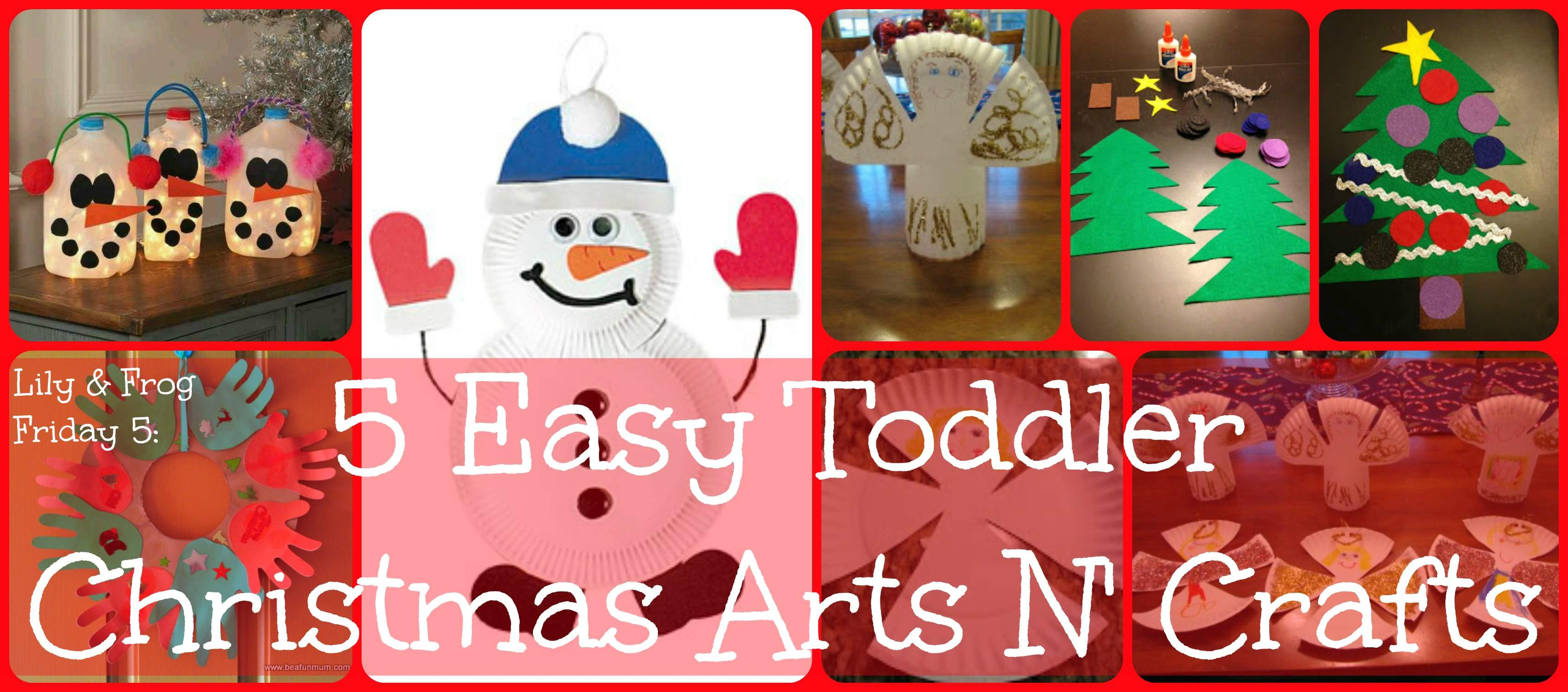 Frog Friday Easy Toddler Christmas Arts Crafts Lily