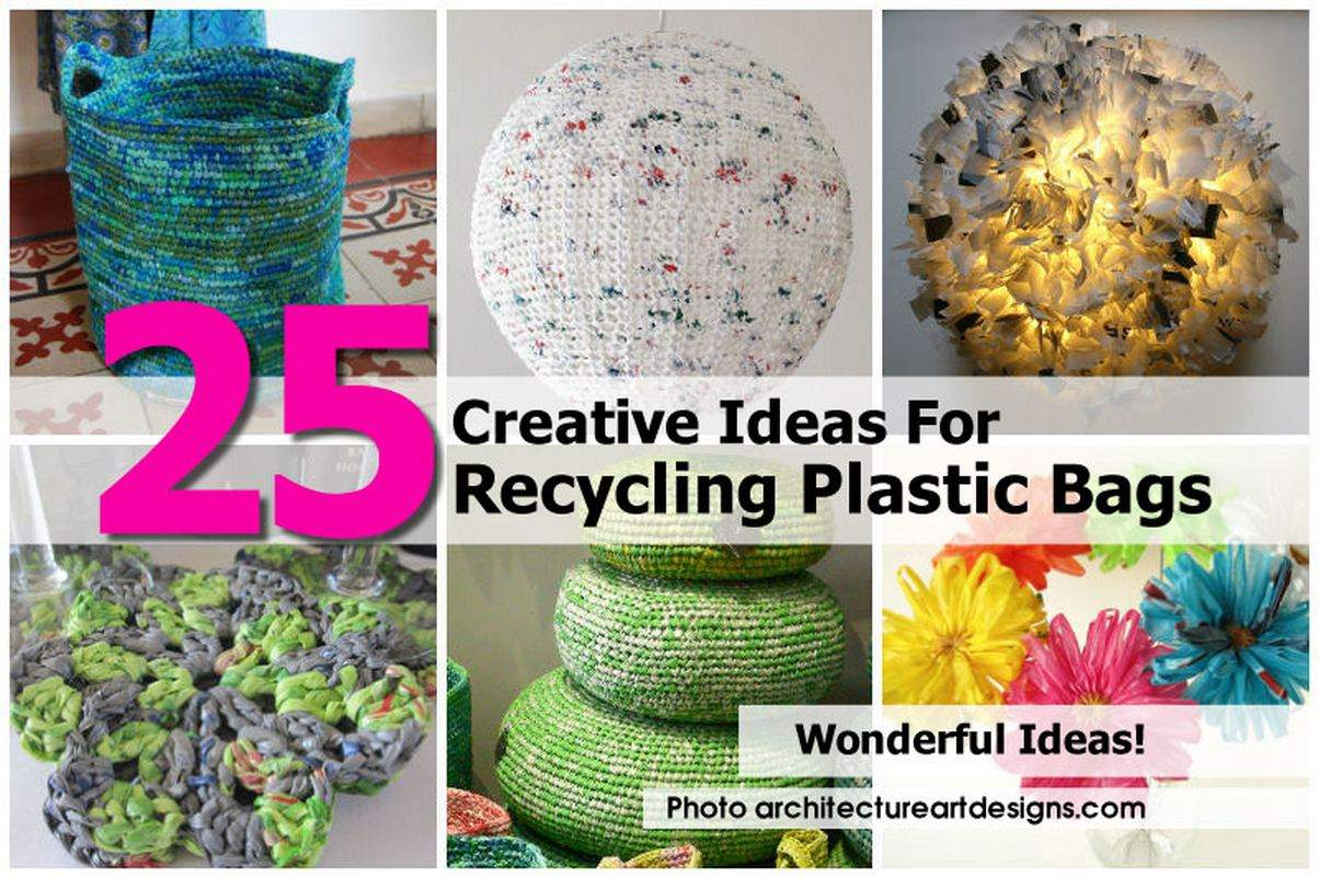 Recycling Plastic Bags Architectureartdesigns